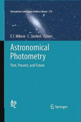 Astronomical Photometry - Past, Present, and Future (2011)