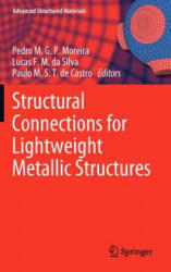 Structural Connections for Lightweight Metallic Structures (2012)