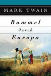 Bummel durch Europa (2009)