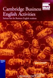 Cambridge Business English Activities: Serious Fun for Business English Students (ISBN: 9780521587341)