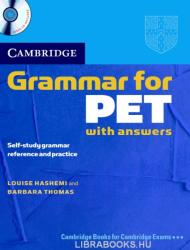 Cambridge Grammar for PET with Answers: Self-Study Grammar Reference and Practice (ISBN: 9780521601207)