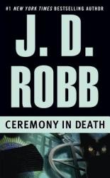 Ceremony in Death (ISBN: 9780425157626)