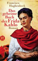 Das geheime Buch der Frida Kahlo (2010)