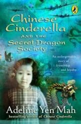 Chinese Cinderella and the Secret Dragon Society - By the Author of Chinese Cinderella (ISBN: 9780141314969)