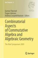 Combinatorial Aspects of Commutative Algebra and Algebraic Geometry (2011)