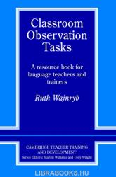 Classroom Observation Tasks: A Resource Book for Language Teachers and Trainers (ISBN: 9780521407229)