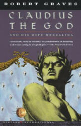 Claudius the God: And His Wife Messalina (ISBN: 9780679725732)
