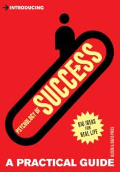 Introducing Psychology of Success - A Practical Guide (2011)