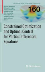 Constrained Optimization and Optimal Control for Partial Differential Equations (2011)