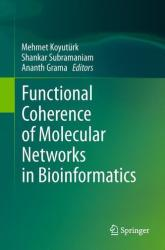 Functional Coherence of Molecular Networks in Bioinformatics (2011)