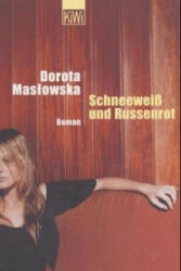 Schneewei und Russenrot (2004)