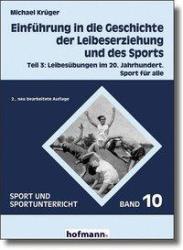 Einfhrung in die Geschichte der Leibeserziehung und des Sports 3 (2005)