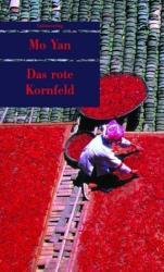Das rote Kornfeld (2007)