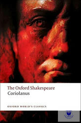 Tragedy of Coriolanus: the Oxford Shakespeare (ISBN: 9780199535804)