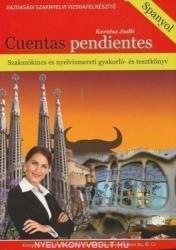 Cuentas Pendientes + Szakszókincs és Nyelvismereti Gyakorló- és Tesztkönyv (ISBN: 9789639698581)