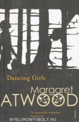 Margaret Atwood: Dancing Girls (ISBN: 9780099741114)