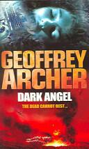 Dark Angel (ISBN: 9780099476658)
