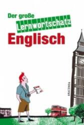 Der große Lernwortschatz Englisch - Hans G. Hoffmann, Marion Hoffmann (2011)