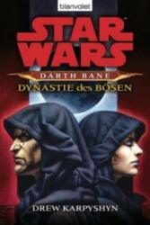 Star Wars (TM) Darth Bane 3. Dynastie des Bsen (2011)