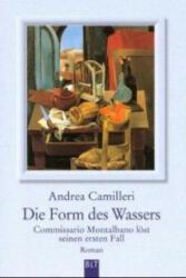 Die Form des Wassers - Andrea Camilleri (ISBN: 9783404920488)