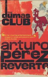 The Dumas Club (ISBN: 9780099448594)