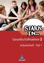 Stark in . . . Gesellschaftslehre 2.1. Arbeitsheft (2009)