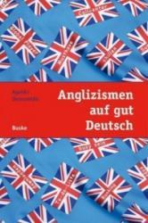 Anglizismen auf gut Deutsch - Ageliki Ikonomidis (2009)