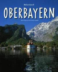 Reise durch Oberbayern (2010)
