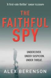 Faithful Spy - Alex Berenson (ISBN: 9780099502159)