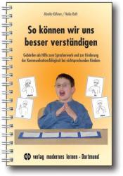 So können wir uns besser verständigen - Monika Köhnen, Heike Roth (2007)