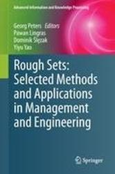 Rough Sets: Selected Methods and Applications in Management and Engineering (2012)