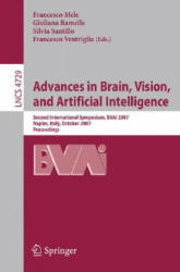 Advances in Brain, Vision, and Artificial Intelligence - Second International Symposium, BVAI 2007, Naples, Italy, October 10-12, 2007, Proceedings (2007)