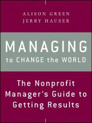 Managing to Change the World (2012)