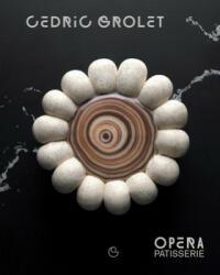 Opera Patisserie - Cedric Grolet (ISBN: 9782379450464)