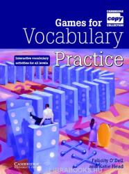 Games for Vocabulary Practice: Interactive Vocabulary Activities for All Levels (ISBN: 9780521006514)