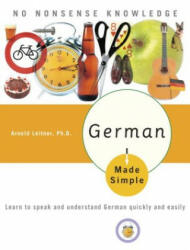 German Made Simple: Learn to Speak and Understand German Quickly and Easily (ISBN: 9780767918602)