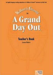 Grand Day Out (TM): Teacher's Book - Nick Park (ISBN: 9780194592468)