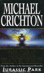 Michael Crichton: The Great Train Robbery (ISBN: 9780099482413)