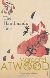 Margaret Atwood: The Handmaid's Tale (ISBN: 9780099740919)