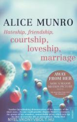 Hateship, Friendship, Courtship, Loveship, Marriage (ISBN: 9780099422747)
