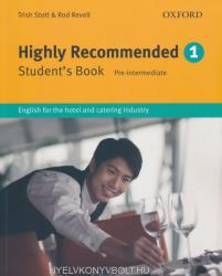 Highly Recommended: English for the Hotel and Catering Industry (ISBN: 9780194574631)