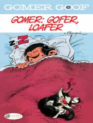 Gomer Goof Vol. 6: Gomer: Gofer, Loafer (ISBN: 9781849185356)
