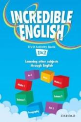 Incredible English: 1 & 2: DVD Activity Book (ISBN: 9780194441032)