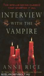 Anne Rice: Interview with the Vampire (ISBN: 9780345337665)