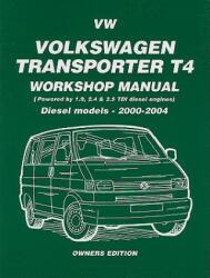 Volkswagen Transporter T4 Workshop Manual: Diesel Models 2000-2004 (2006)