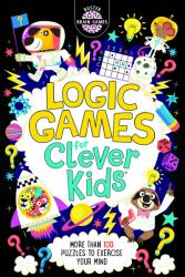 Logic Games for Clever Kids (ISBN: 9781780556628)