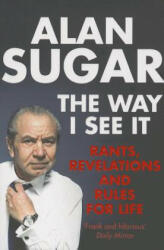 Way I See It - Alan Sugar (2012)