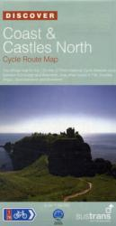 Coast and Castles North - Sustrans Cycle Routes Map - Sustrans Official Cycle Route Map and Information Covering the 172 Mile National Cycle Network (2009)