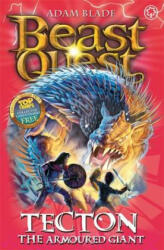 Beast Quest: Tecton the Armoured Giant - Adam Blade (2012)