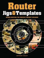 Router Jigs & Templates (2012)